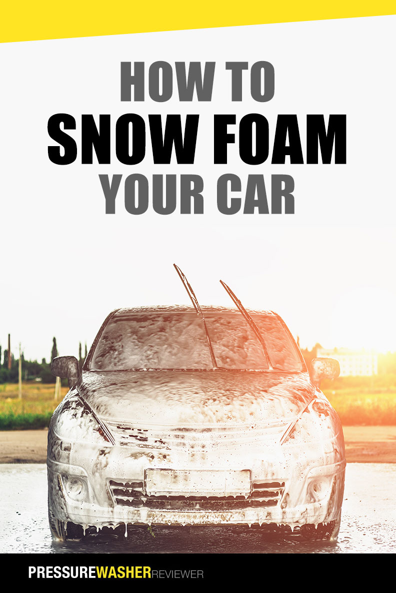 How to Snow foam your Car